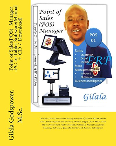 Point of Sales(POS) Manager -PC or Tablet Software(Manual + CD/Download): Business/Store/Restaurant Management(MGT):Gilala POS01,Spread Sheet Quantity Reorder and Business Intelligence.