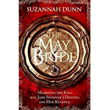 [(The May Bride)] [ By (author) Suzannah Dunn ] [March, 2014]