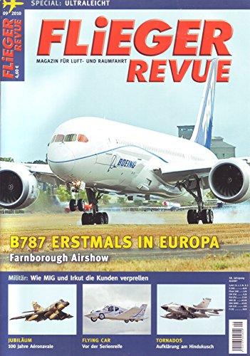 FliegerRevue B787 in Europa / Farnborough Airshow / Aeronavale Jubiläum / Fyling Car / Tornado Aufklärung am Hindukusch / Special Ultraleicht Flieger