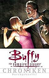 Buffy Chroniken, Band 2: Durchgeknallt