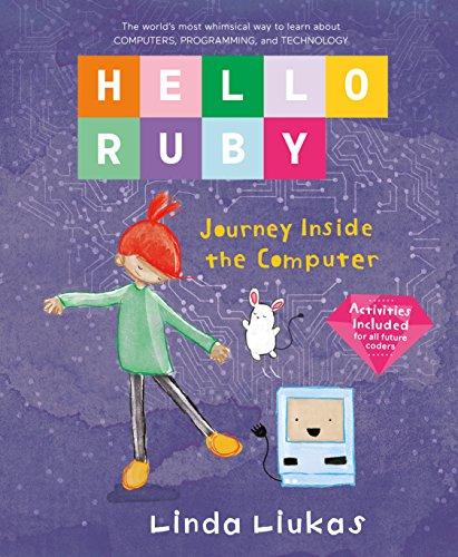 Hello Ruby: Journey Inside the Computer (Hc Stem)
