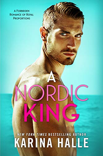A Nordic King: A Standalone Romance (English Edition)