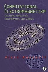 Computational Electromagnetism: Variational Formulations, Complementarity, Edge Elements
