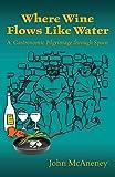 Image de Where Wine Flows Like Water: A gastronomic pilgrimage across Spain (English Edition)