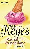 Rachel im Wunderland: Roman (Die Walsh-Familie, Band 2) - Marian Keyes