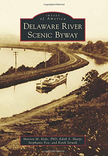 Delaware River Scenic Byway (Images of America) -