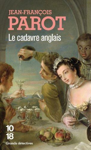Le Cadavre anglais (Les enquêtes de Nicolas Le Floch, n°7) par Jean-François Parot