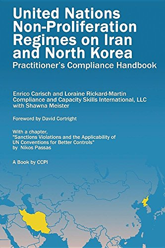 United Nations Non-Proliferation Regimes on Iran and North Korea: Practitioner's Compliance Handbook