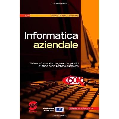 Informatica Aziendale. Con Guida Docente. Per Il Biennio Degli Ist. Tecnici