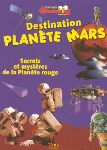 DESTINATION PLANETE MARS par DIDIER JAMET