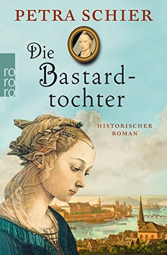 Die Bastardtochter (Kreuz-Trilogie, Band 3)