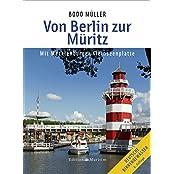 Von Berlin zur Müritz: Mit Mecklenburger Kleinseenplatte