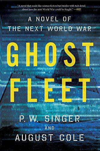 Ghost Fleet: A Novel of the Next World War (English Edition) de [
