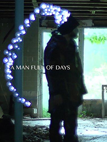A MAN FULL OF DAYS