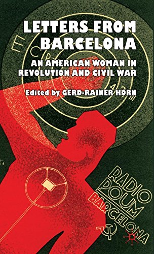 Letters from Barcelona: An American Woman in Revolution and Civil War por Lois Orr