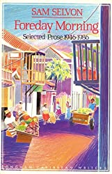 Foreday Morning: Selected Prose, 1946-86 (Caribbean Writers)