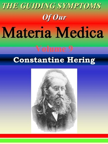 the-guiding-symptoms-of-our-materia-medica-vol-9-homeopathy-herings-guiding-symptoms-english-edition