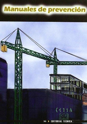 Manual de seguridad para operadores de grúa torre por Sergio Gómez González
