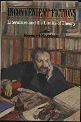 Inconvenient Fictions: Literature and the Limits of Theory
