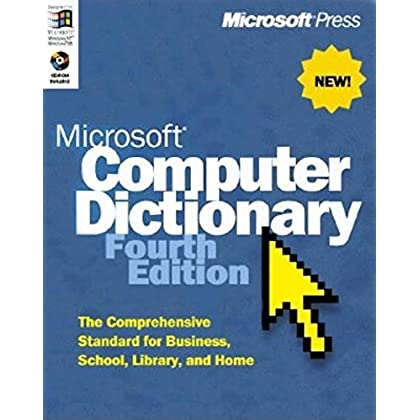 MICROSOFT COMPUTER DICTIONARY. Fourth edition