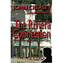 The Riviera Connection: (Writing as Anthony Morton) (The Baron) by John Creasey (2013-01-31)