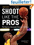 Shoot Like the Pros: The Road to a Su...