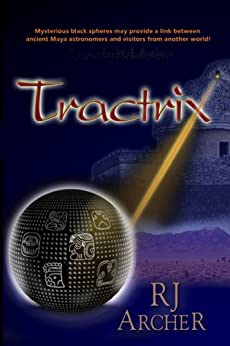 Tractrix (Seeds Of Civilization Book 1) by [Archer, R.J.]