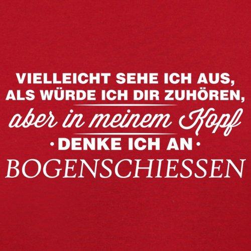 Vielleicht sehe ich aus als würde ich dir zuhören aber in meinem Kopf denke ich an Bogenschießen - Herren T-Shirt - 13 Farben Rot