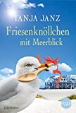 Friesenknöllchen mit Meerblick (Kindle Single)