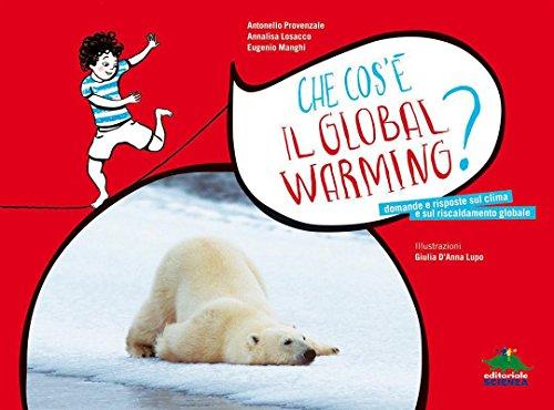 Che cos'è il Global warming? (A tutta scienza