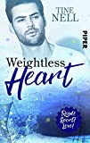 Weightless Heart: Roman (Read! Sport! Love!) von Tine Nell