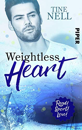 Buchseite und Rezensionen zu 'Weightless Heart: Roman (Read! Sport! Love!)' von Tine Nell
