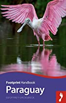 Paraguay Handbook (Footprint  Travel Guides)