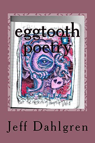 eggtooth poetry: Gumballs in Places: Volume 1 por Mr Jeff Dahlgren