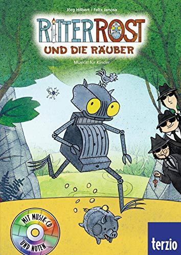 Ritter Rost: Jubiläumsausgabe: Ritter Rost und die Räuber: Mit CD
