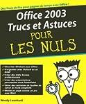 Office 2003 trucs et astuces pour les...