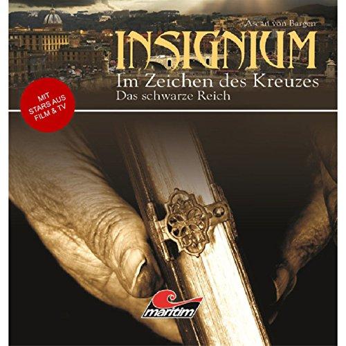 Insignium - Im Zeichen des Kreuzes (3) Das schwarze Reich - Maritim 2010 / 2015