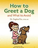How to Greet a Dog and What to Avoid