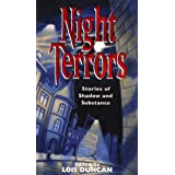 Night Terrors: Stories Of Shadow And Substance : Stories Of Shadow And Substance by Lois Duncan (1997-09-01)