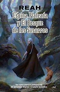 Espina Plateada y el Bosque de los Susurros par Patricia Buigues García