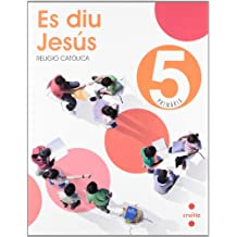Religió catòlica, Es diu Jesús. 5 Primària - 9788466122078