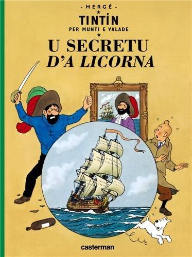 Tintin per munti e valade : U secretu d'a Licorna : Edition en monégasque