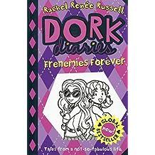Dork Diaries Frenemies Forever