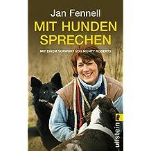 Mit Hunden sprechen: Mit einem Vorwort von Monty Roberts (German Edition)