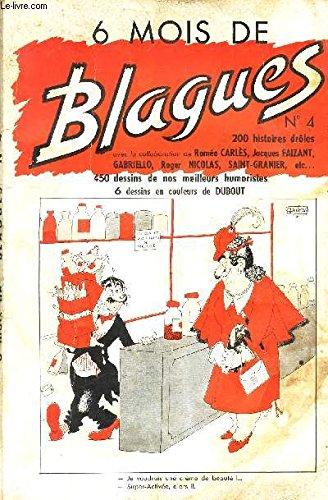 6 MOIS DE BLAGUES - ALBUM N°4 - comprenant les N°19 à 24. (6 numeros).