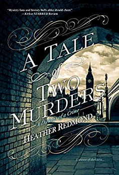 A Tale of Two Murders (A Dickens of a Crime Book 1) (English Edition) von [Redmond, Heather]