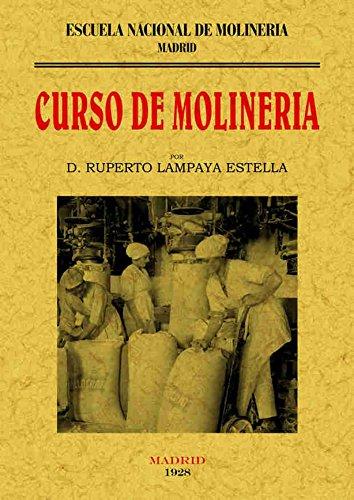 Curso de molinería por Ruperto Lampaya Estella