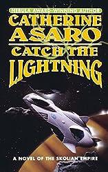Catch the Lightning: A Novel of the Skolian Empire