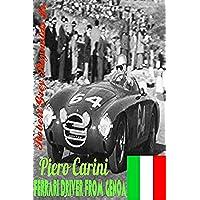 Piero Carini: Ferrari Driver From Genoa (English Edition)