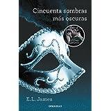 Cincuenta Sombras Más Oscuras (BEST SELLER)